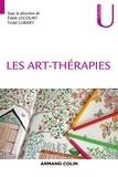 Edith Lecourt et Todd Lubart - Les art-thérapies.