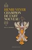Willa-Z Silverman - Henri Vever, champion de l'art nouveau.