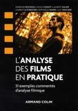 Adrienne Boutang et Hugo Clémot - L'analyse des films en pratique - 31 exemples commentés d'analyse filmique.