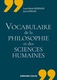 Louis-Marie Morfaux et Jean Lefranc - Vocabulaire de la philosophie et des sciences humaines.