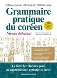Jean-myung Ahn et Kyung-ah Lee - Grammaire pratique du coréen - Niveau débutant.