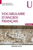 Olivier Bertrand et Silvère Menegaldo - Vocabulaire d'ancien français.