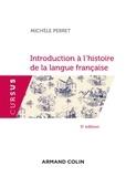 Michèle Perret - Introduction à l'histoire de la langue française.