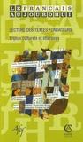 Colette Briffard et Jeanne-Antide Huynh - Le français aujourd'hui N° 155, Décembre 200 : Lecture des textes fondateurs - Enjeux culturels et littéraires.