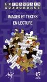 Jeanne-Antide Huynh et Geneviève Di Rosa - Le français aujourd'hui N° 161 : Images et textes en lecture.