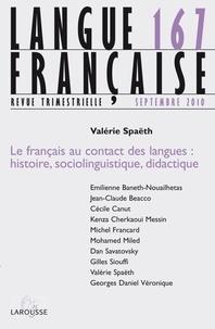 Valérie Spaëth - Langue française N° 167, Septembre 20 : Le français au contact des langues : histoire, sociolinguistique, didactique.