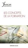Marie-France Bishop et Lucile Cadet - Le français aujourd'hui N° 188 : Les concepts de la formation.