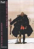 Hugo Pratt - Un homme, une aventure  : L'homme du Grand Nord.