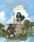Béatrice Bottet - Encyclopédie du fantastique et de l'étrange - L'intégrale.