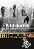 Robert Muchamore - Cherub Tome 7 : A la dérive.