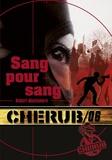 Robert Muchamore - Cherub Tome 6 : Sang pour sang.