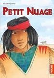 Petit Nuage / Michel Piquemal | Piquemal, Michel (1954-....). Auteur