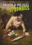 Jane Austen et Seth Grahame-Smith - Orgueil & Préjugés et Zombies.