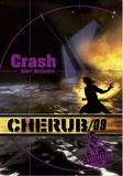 Robert Muchamore - Cherub Tome 9 : Crash.