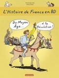 Dominique Joly et Bruno Heitz - L'histoire de France en BD Tome 2 : Du Moyen Age à la Révolution.
