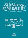 Tiburce Oger et Anne Robillard - Les Chevaliers d'Emeraude Tome 1 : Les Enfants Magiques - Edition luxe.