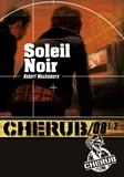 Robert Muchamore - Cherub Tome 8 1/2 : Soleil noir.
