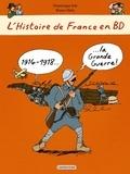 1914-1918, la Grande guerre ! / Dominique Joly, Bruno Heitz | Joly, Dominique (1953-....). Auteur