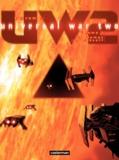 Denis Bajram - Universal War Two Tome 1 : Le temps du désert.