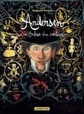 Nathalie Ferlut - Andersen - Les ombres d'un conteur.