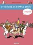 Dominique Joly et Bruno Heitz - L'histoire de France en BD Intégrale : De la Préhistoire à nos jours !.