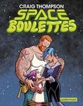 Craig Thompson - Space boulettes.