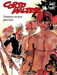 Hugo Pratt - Corto Maltese en couleur Tome 3 : Toujours un peu plus loin.