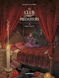 Valérie Mangin et Steven Dupré - Le club des prédateurs Tome 2 : The party.