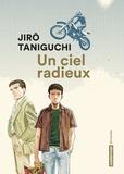 Jirô Taniguchi - Un ciel radieux.