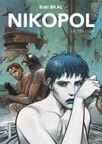 Enki Bilal - Nikopol La trilogie : La foire aux immortels ; La femme piège : Froid équateur.