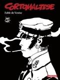 Hugo Pratt - Corto Maltese en noir et blanc Tome 7 : Fable de Venise.
