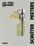 François Schuiten et Benoît Peeters - Les cités obscures Intégrale Tome 1 : Les murailles de Samaris ; La fièvre d'Urbicande ; Les mystères de Pâhry ; L'archiviste.