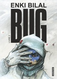 Enki Bilal - Bug Tome 2 : .