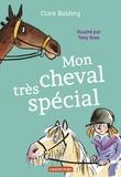 Clare Balding - Mon cheval très spécial Tome 1 : .