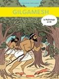 Viviane Koenig et Sarah Loulendo - La mythologie en BD  : Gilgamesh.
