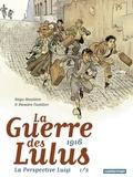 Régis Hautière et Damien Cuvillier - La Guerre des Lulus  : 1916 - La perspective Luigi Tome 1.