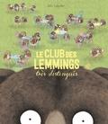 Julie Colombet - Le club des lemmings très distingués.