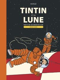 Hergé - Les Aventures de Tintin  : Tintin et la Lune - Objectif Lune ; On a marché sur la Lune.
