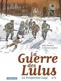 Régis Hautière et Damien Cuvillier - La Guerre des Lulus  : La perspective Luigi Tome 2.