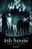 Angharad walker - Ash House - Maintenant, vous n'êtes plus seul.