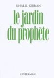Khalil Gibran - Le Jardin du Prophète.