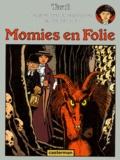 Momies en folie / texte et dessin, Jacques Tardi... | Tardi, Jacques (1946-....). Auteur