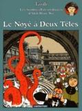 Le Noyé à deux têtes / texte et dessin, Jacques Tardi | Tardi, Jacques (1946-....). Illustrateur