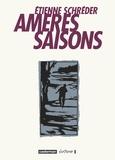 Etienne Schréder - Amères saisons.