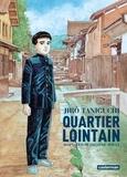 Jiro Taniguchi - Quartier lointain  : L'intégrale.