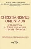 Micheline Albert - Christianismes orientaux - Introduction à l'étude des langues et des littératures.