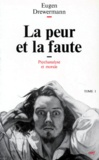 La peur et la faute / Eugen Drewermann | Drewermann, Eugen (1940-....)