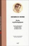 Heine Heinrich - Ecrits mythologiques - Esprits élémentaires suivis de La déesse Diane, Le docteur Faust, Les dieux en exil.