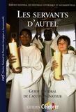 Eric Beaumer et Hermann Delplanque - Les servants d'autel - Guide pastoral de l'accompagnateur.