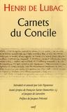 Henri de Lubac - Carnets du Concile Coffret en 2 volumes : Tome 1 et 2.